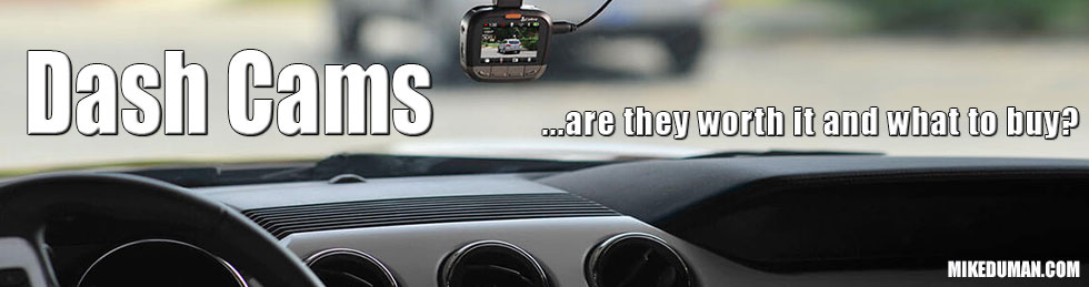 Dashcams - Are they worth it and what to buy
