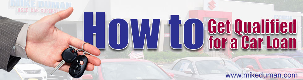 How to Get Qualified for a Car Loan