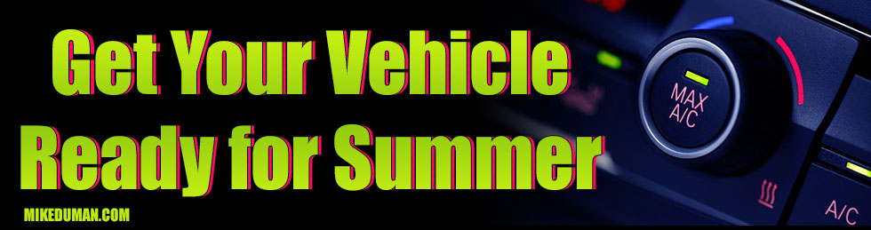 Get Your vehicle Ready for Summer