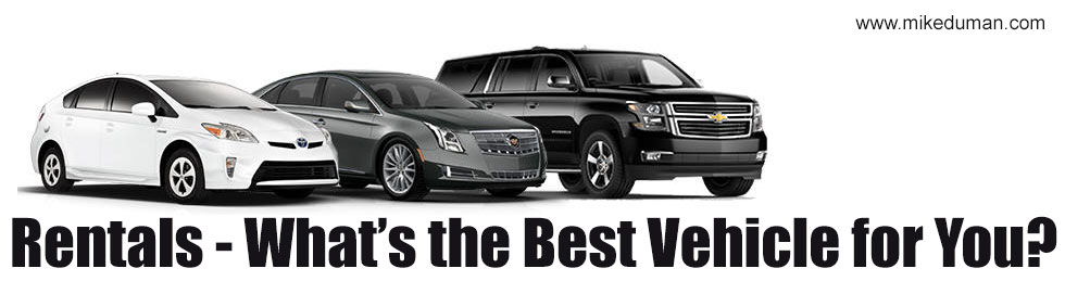 Rentals- What's the Best Vehicle for You?