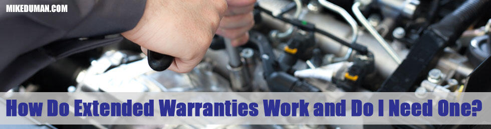 How Do Extended Warranties Work And Do I Need One?
