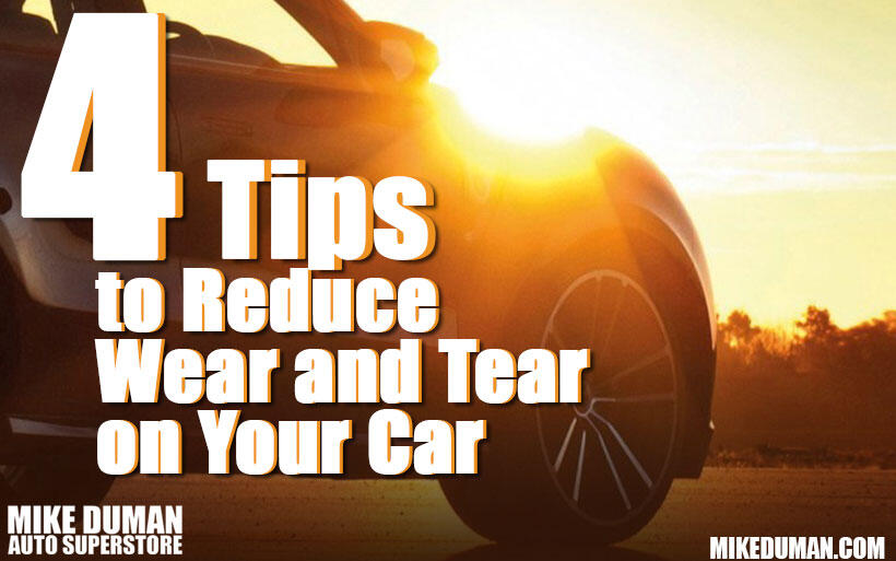 Tips to reduce wear and tear on your car