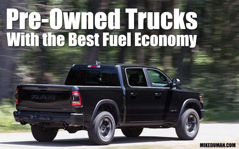 Pre-owned trucks with the best fuel economy