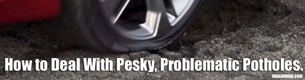 How To Deal With Pesky Potholes