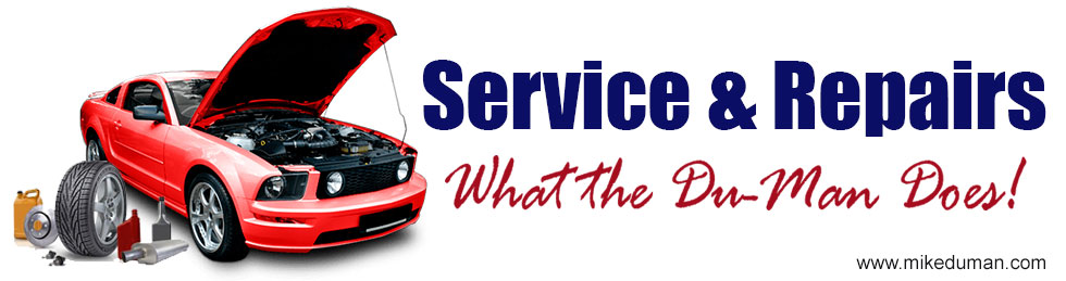 Service and Repairs What the Du-man Does!